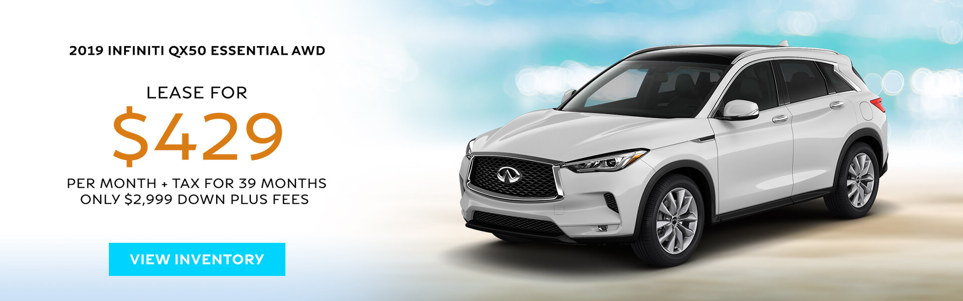 QX50 ESSENTIAL - Lease for $429