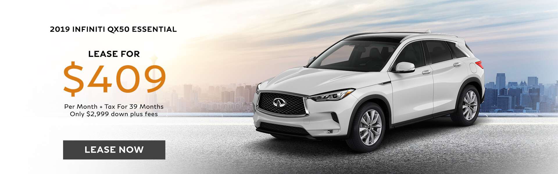 QX50 ESSENTIAL - Lease for $409