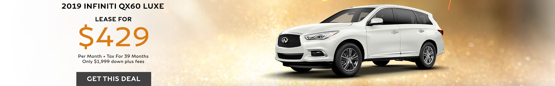 QX60 LUXE - Lease for $429