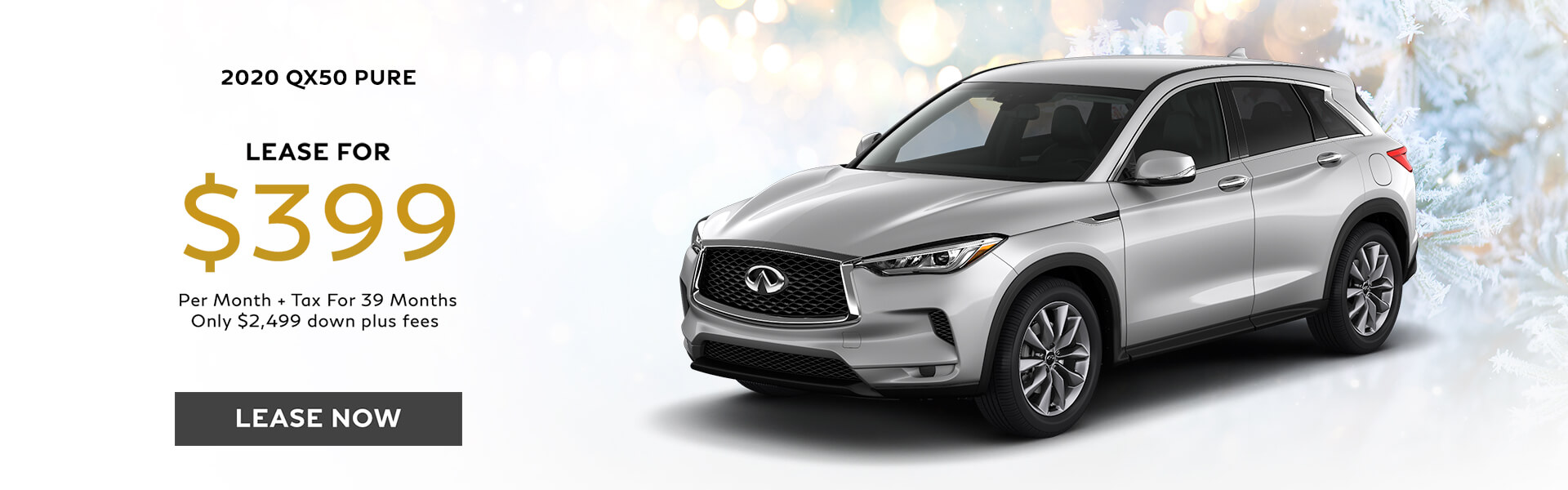 QX50 PURE - Lease for $399