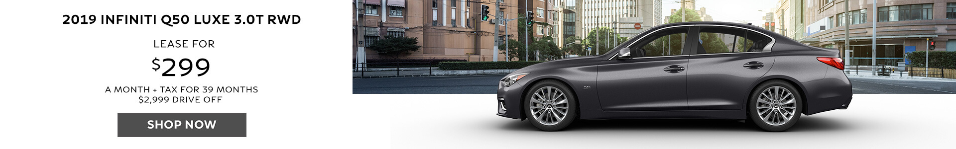 Q50 -  Lease for $299