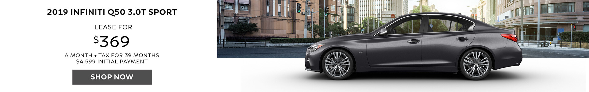 Q50 -  Lease for $369