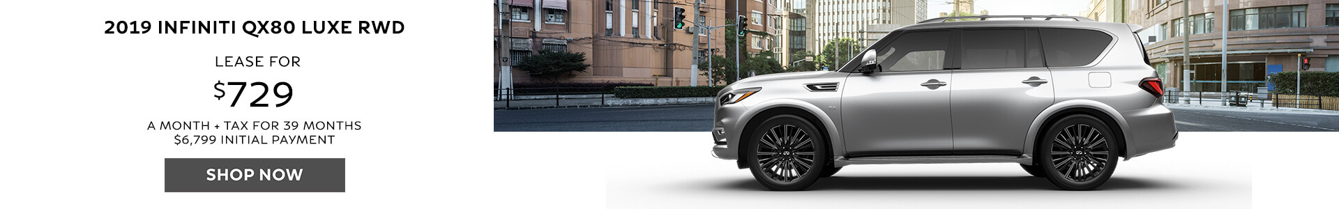 QX80 - Lease for $729