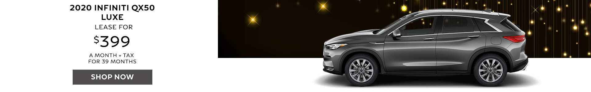 2020 QX50 - Lease for $379