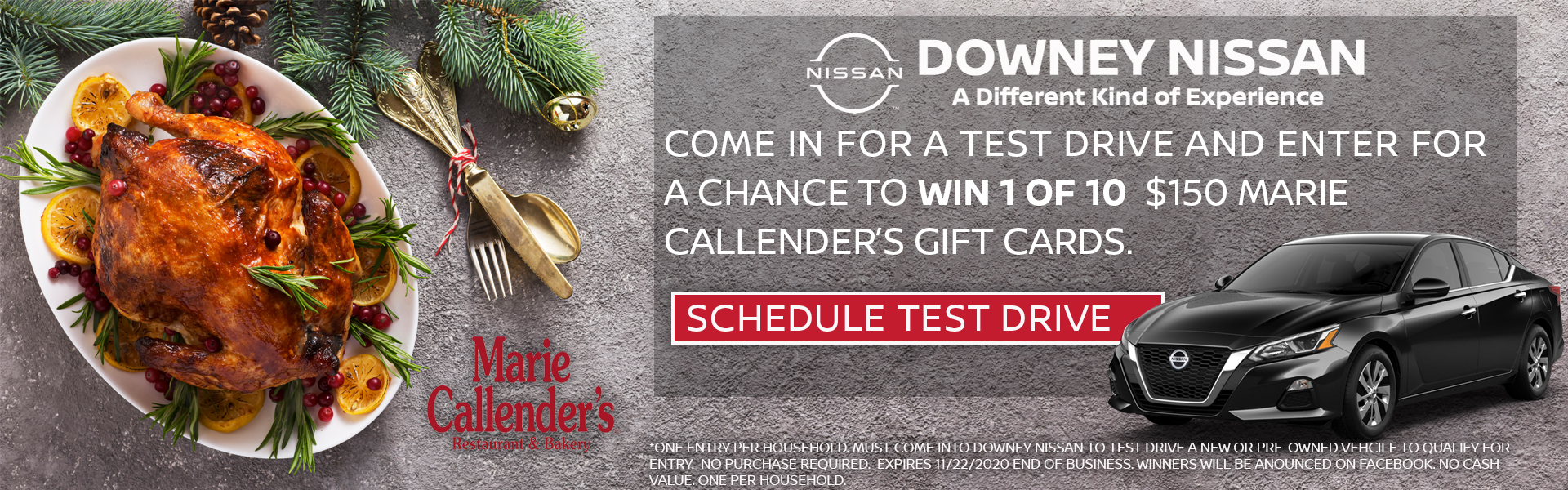Come in for a test drive for a change to win 1 of 10 Marie Callender's Thanksgiving Feasts