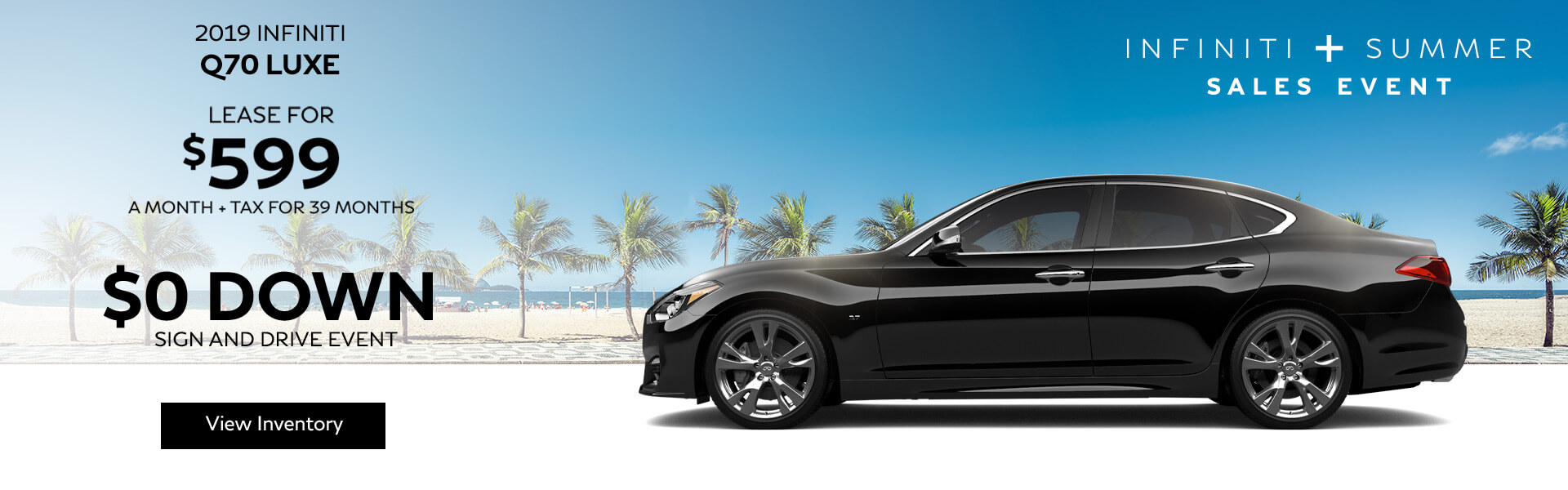 Q70 LUXE - Lease for $599