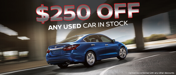 $250 OFF Any USED Car in Stock