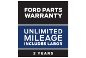 FORD PARTS WARRANTY: TWO YEARS. UNLIMITED MILEAGE. INCLUDES LABOR.*