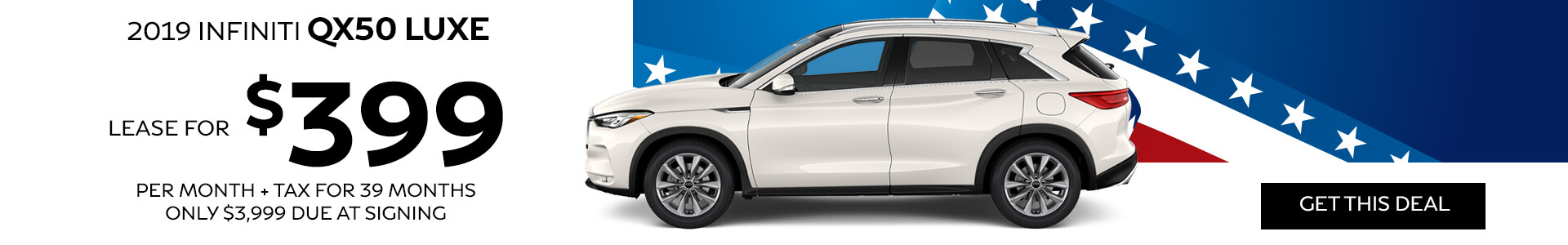 2019 QX50 - Lease for $399