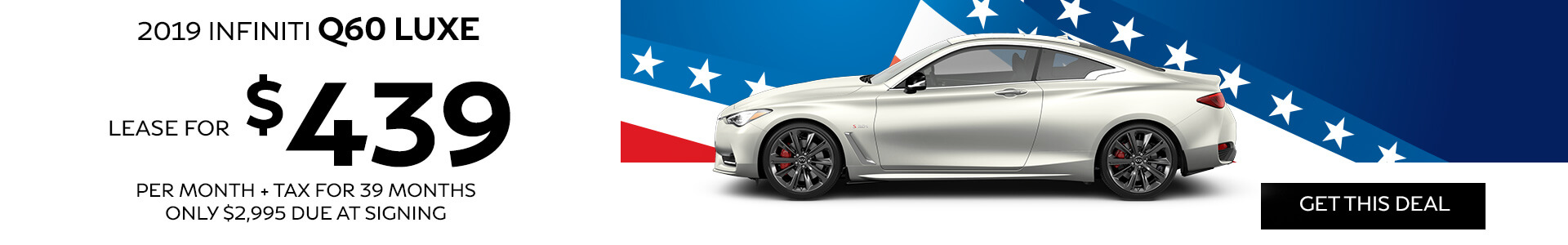 Q60 LUXE - Lease for $439