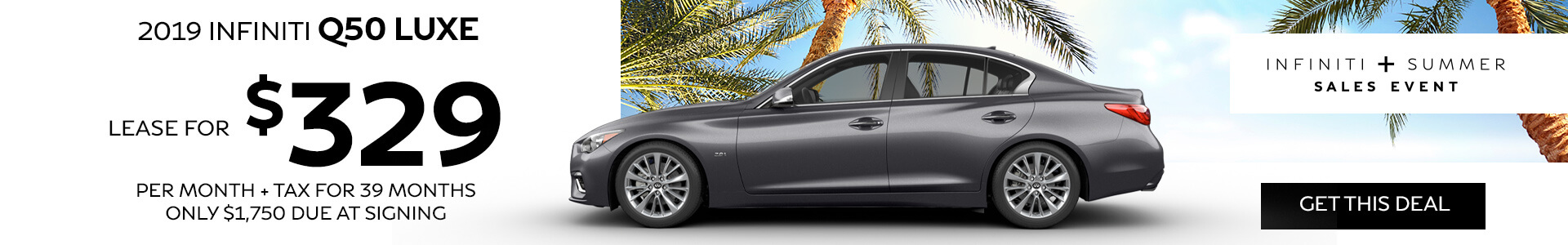 Q50 LUXE - Lease for $329