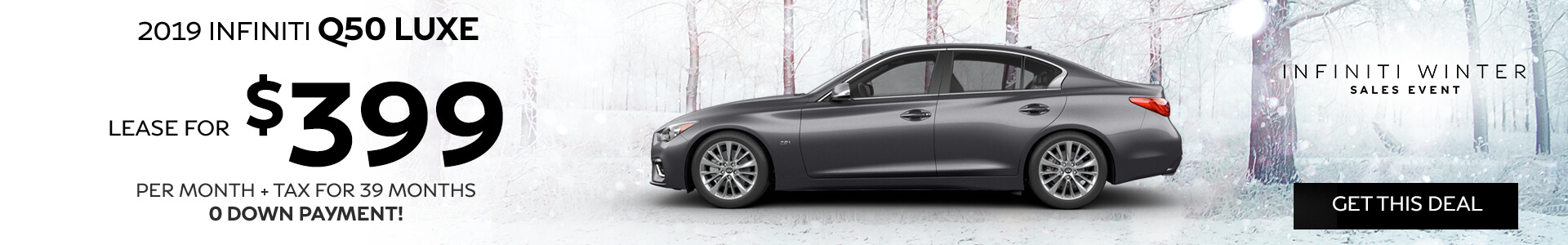 Q50 LUXE - Lease for $399