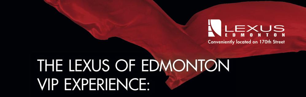 The Lexus of Edmonton VIP Experience