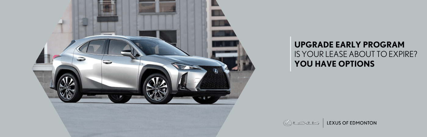 Lexus Upgrade Early Program at Lexus of Edmonton