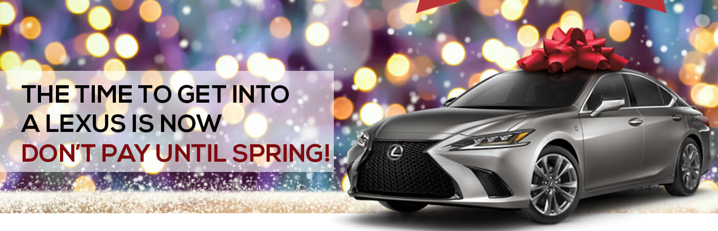 Don't Pay Until Spring at Lexus of Edmonton