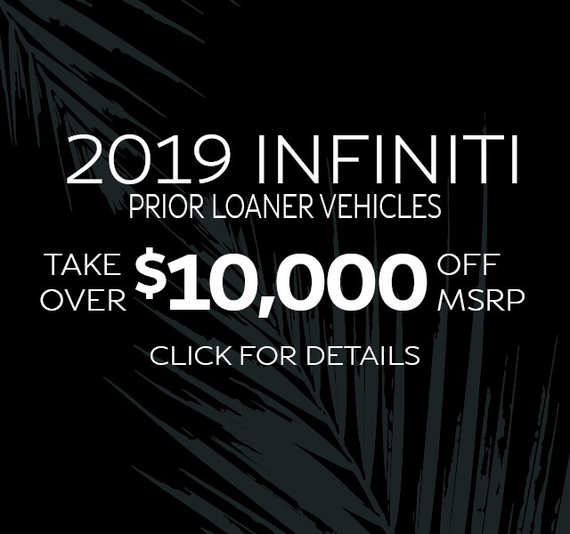 2019 INFINITI Prior Loaner Vehicles Take $10,000 Off MSRP
