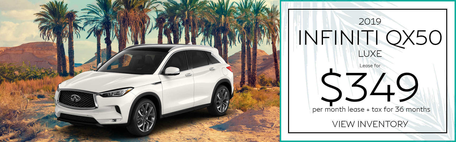 QX50- Lease for $349