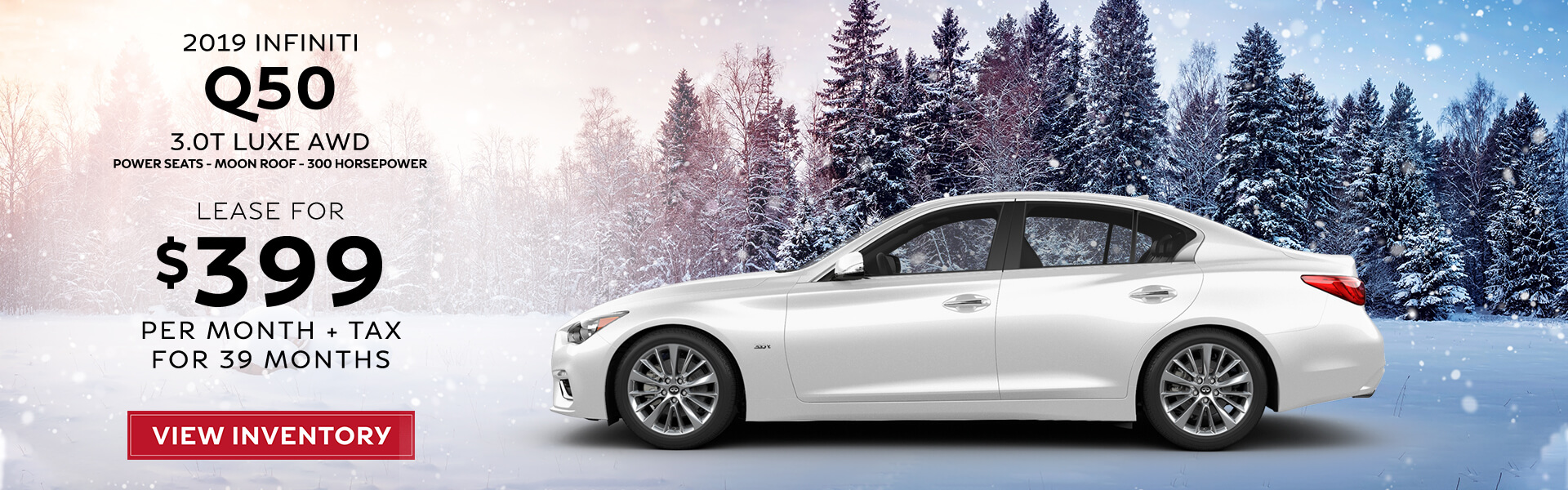 Q50 - Lease for 399