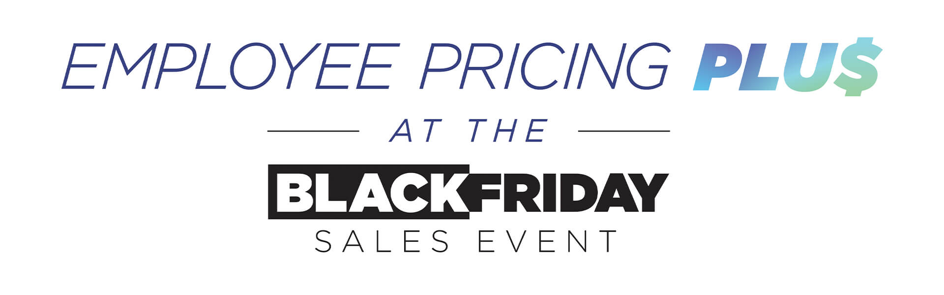 Employee Pricing Plus At The Black Friday Sales Event Logo