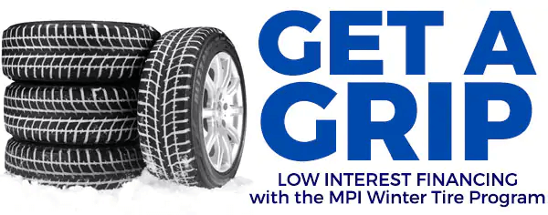 Get a Grip - Low interest Financing with the MPI Winter Tire Program