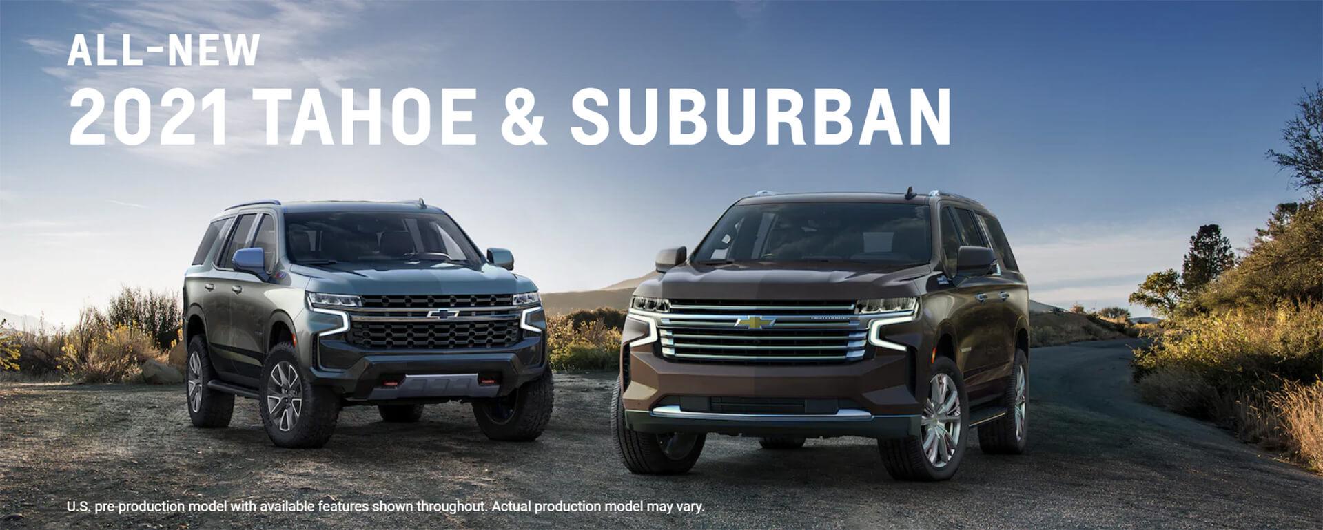 2021 Tahoe and Suburban