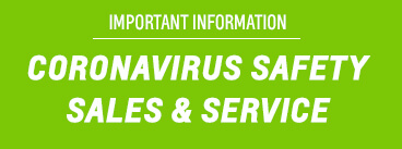 IMPORTANT INFORMATION - CORONAVIRUS SAFETY SALES & SERVICE