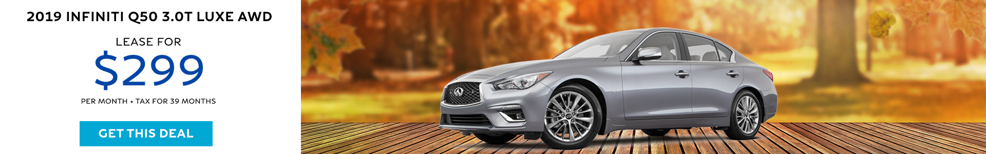 Q50 LUXE - Lease for $299