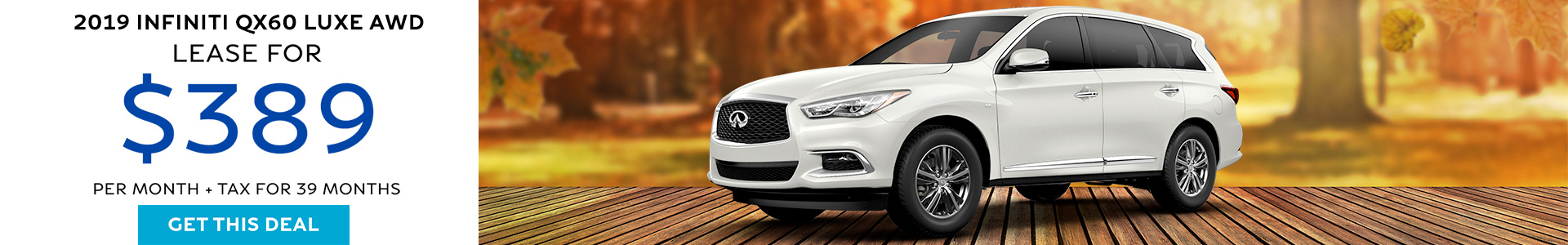 QX60 LUXE - Lease for $389