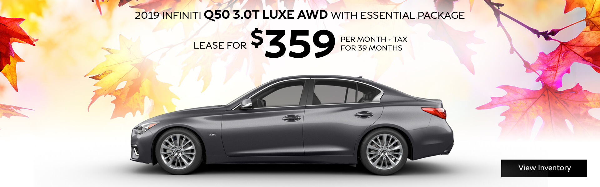Q50 - Lease for $359