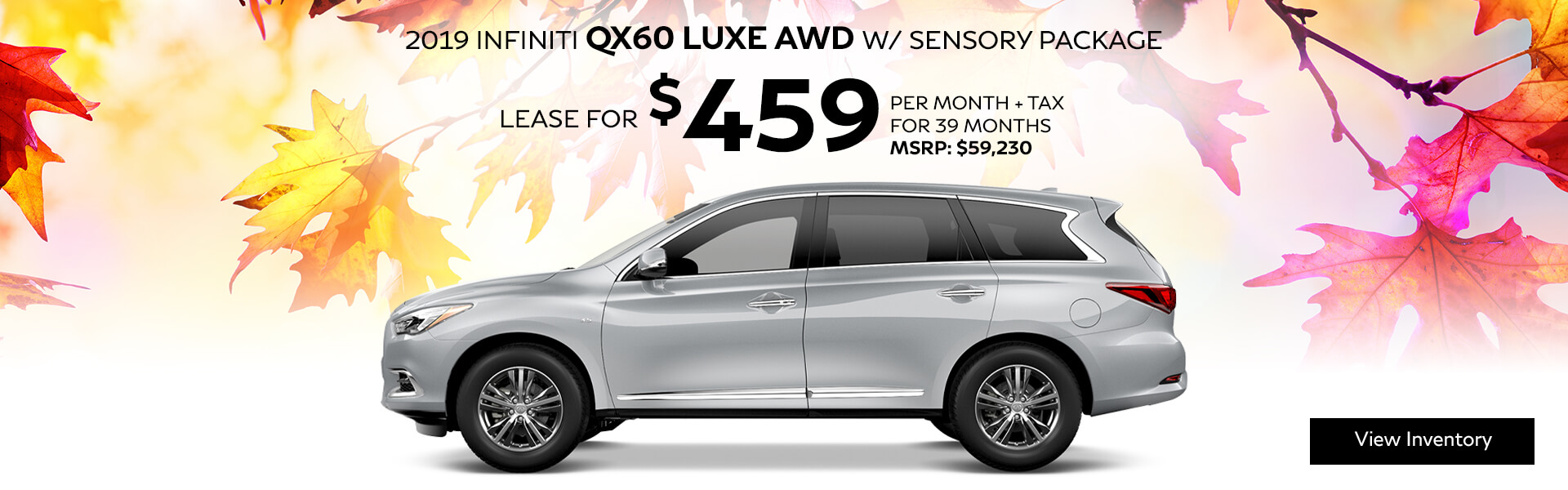 QX60 - Lease for $459