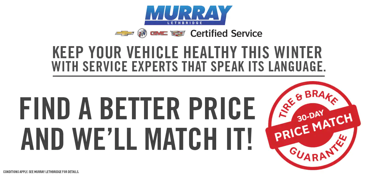 30 Day Tire and Brake Price Match Guarantee in Lethbridge, AB