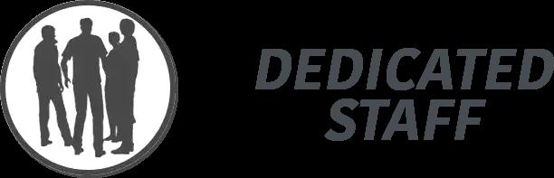 Dedicated Staff