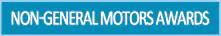 Non-General Motor's Awards