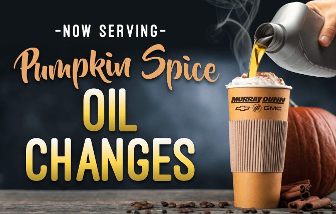 Pumpkin Spice Oil Change (Receive a $5 Tim Card)