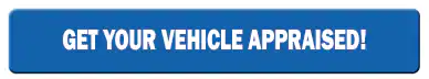 Get Your Vehicle Appraised