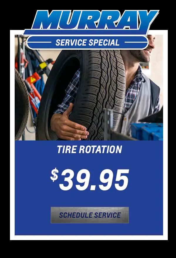 Tire Rotation $39.95