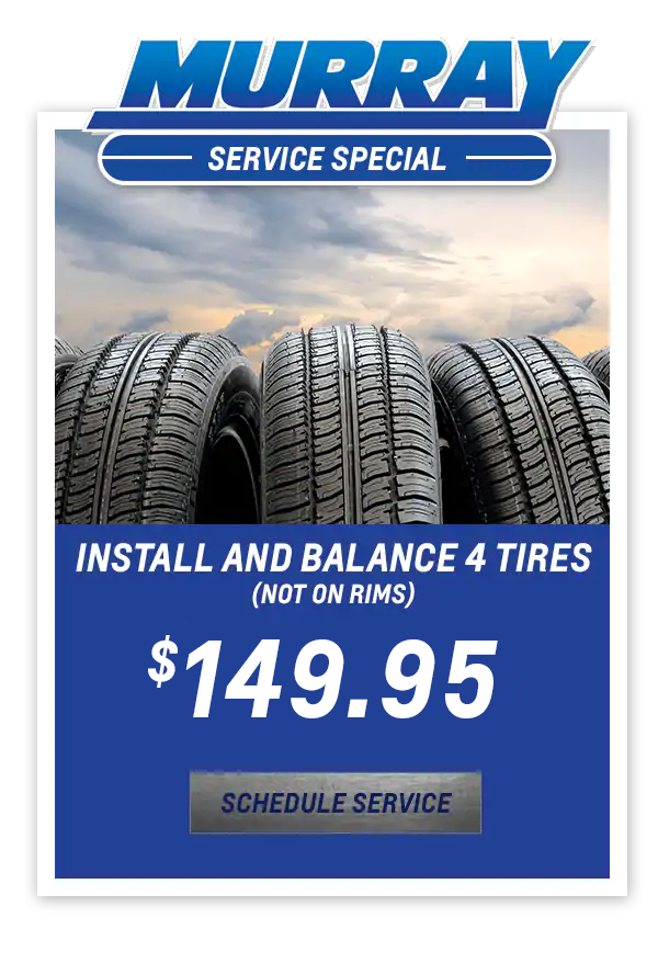 Install and Balance 4 Tires (Not on Rims) $149.95
