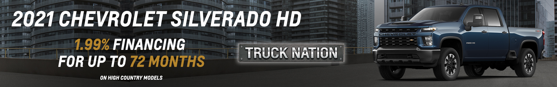 2021 Chevrolet Silverado HD - 1.99% Financing for up to 72 months