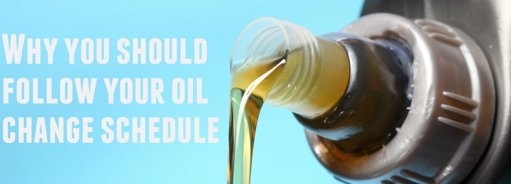 Why you should follow your oil change schedule