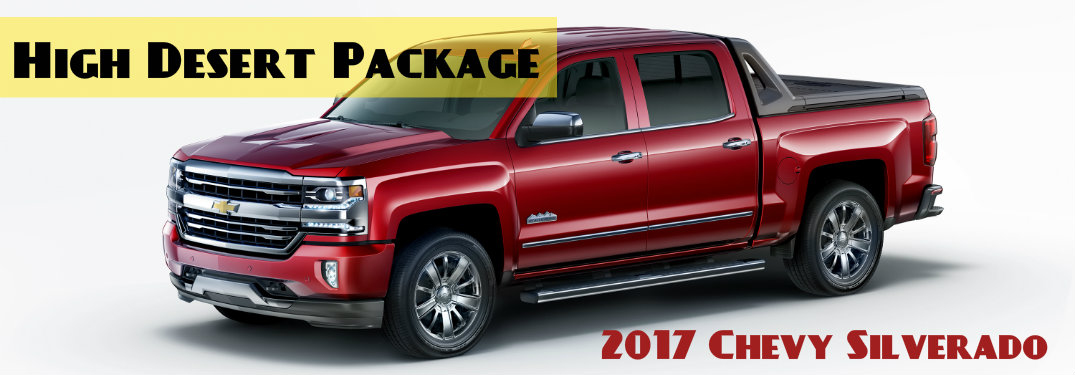 High Desert Package Available in 2017 on the Silverado