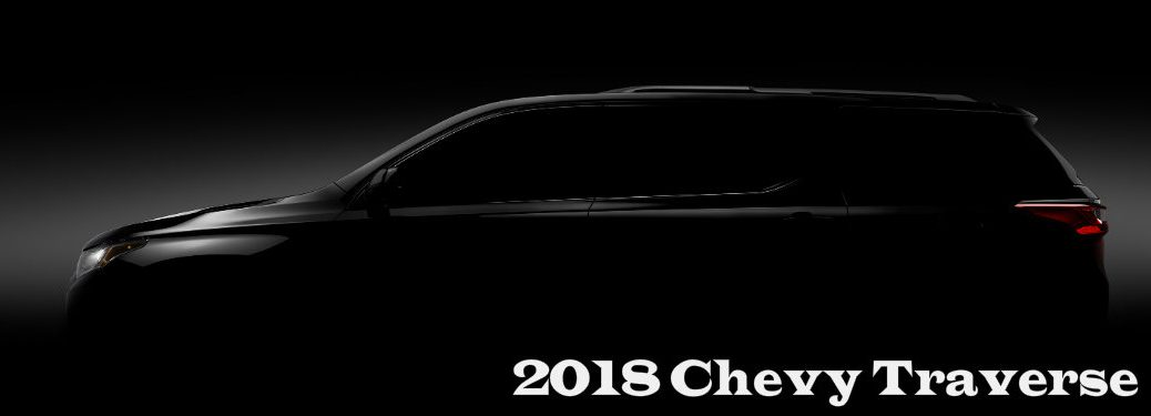 2018 Chevy Traverse Debut and Teaser Image