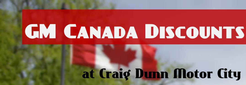 GM Canada Discounts Available at Craig Dunn