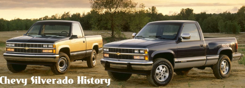 History of the Chevrolet Silverado