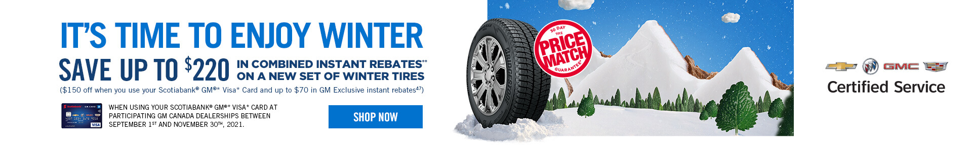 It's time to enjoy winter save up to $220 in combined instant rebates on a new set of winter tires - SHOP NOW