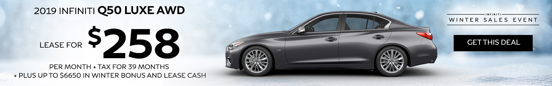 Q50 LUXE - Lease for $258