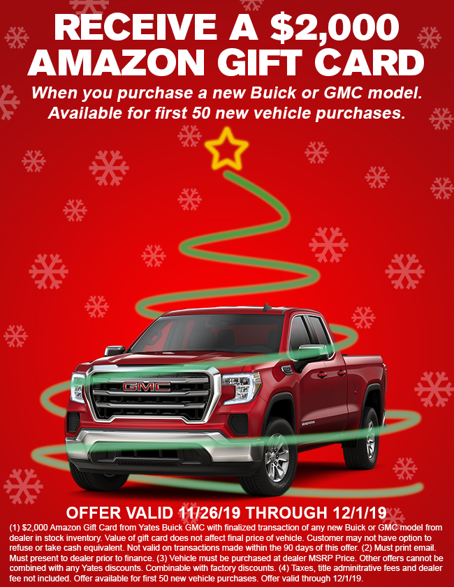Receive a $2,000 Amazon Gift Card when you purchase a new Buick or GMC Model. Available for first 50 new vehicle purchases.