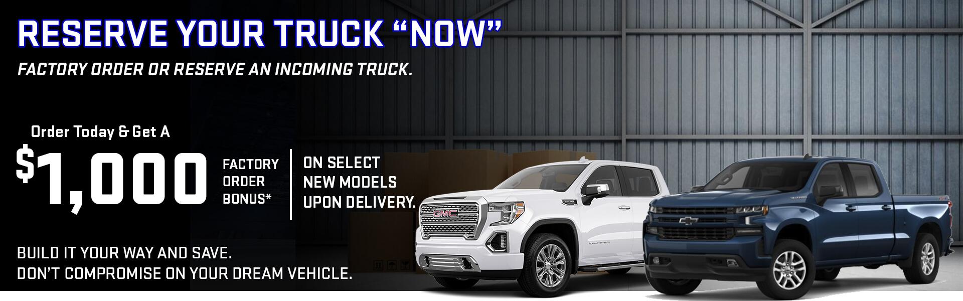 Facory Order offer on full-sized trucks