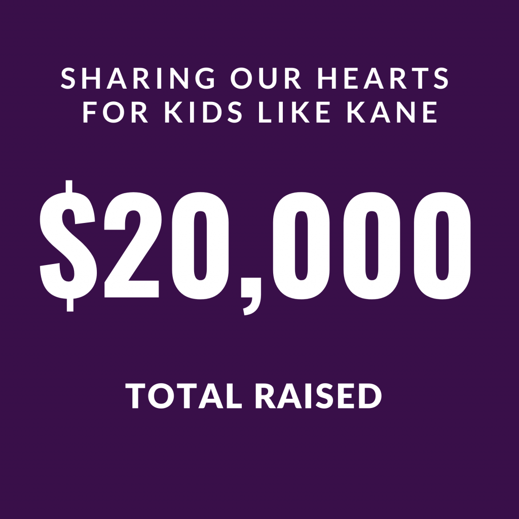 Sharing our Hearts for Kids Like Kane 2020