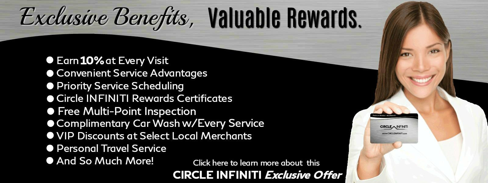 Exclusive Benefits, Valuable Rewards