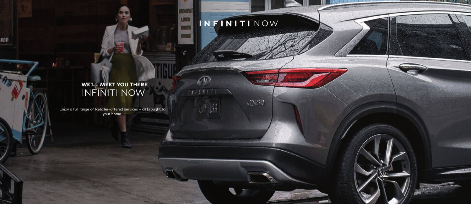 We'll Meet You There - INFINITI NOW